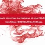 Anvisa amplia medidas para aumentar a segurança do receptor e do doador de sangue