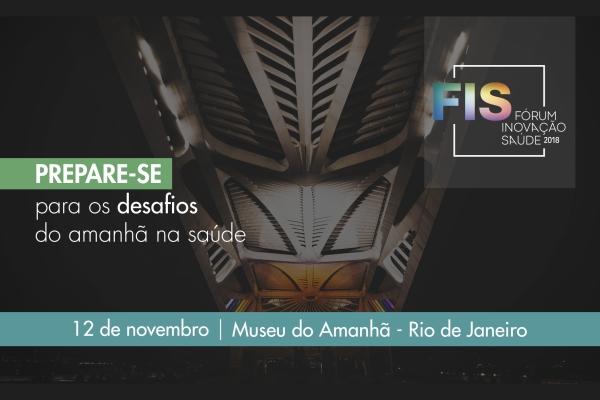 FIS Fórum Inovação Saúde 2018 CBEXs Rio