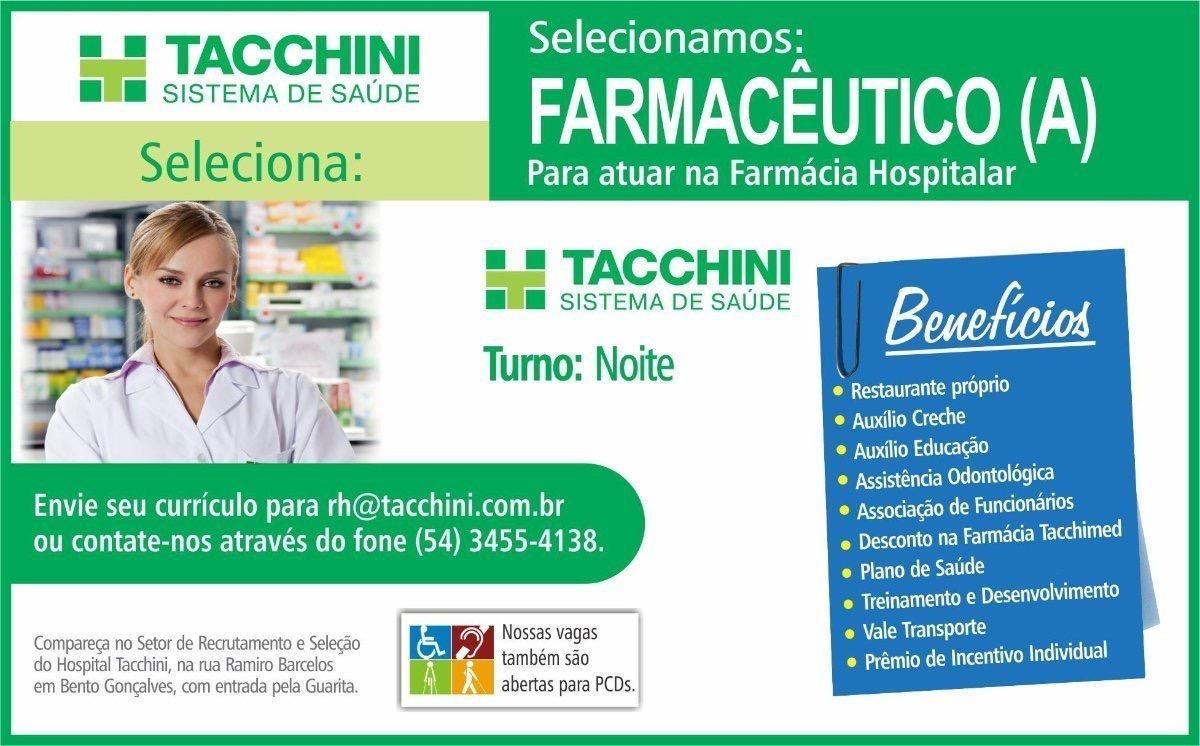 Farmacêutico(a) – Hospital Tacchini Hospital Tacchini (Bento Gonçalves) RS 7cb7662f59026