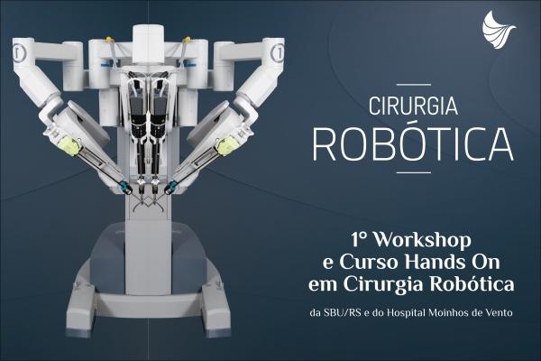Workshop em Cirurgia Robótica Hospital Moinhos de Vento Porto Alegre