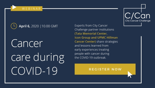 Webinar Cancer Care During Covid-19 City Cancer Challenge