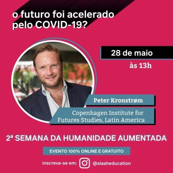 O futuro foi acelerado pela Covid-19