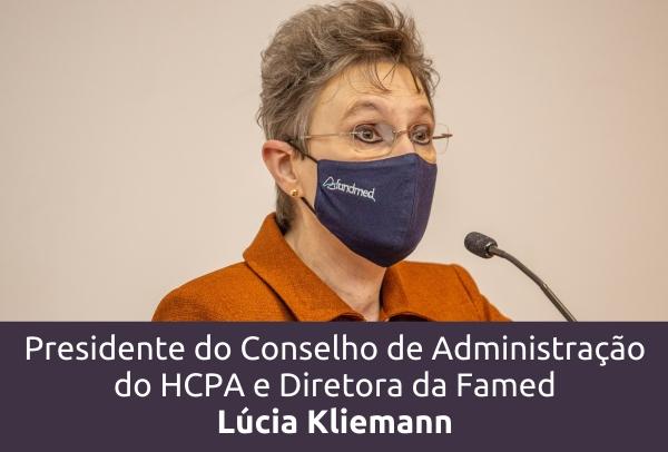 presidente do Conselho de Administração do HCPA