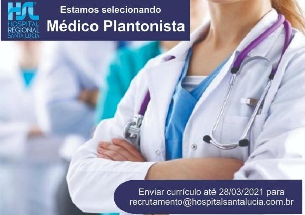 VAGA Médico Plantonista Pronto Atendimento